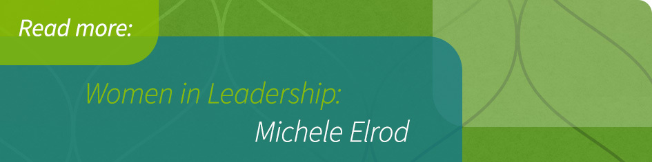 Women in Leadership: Michele Elrod
