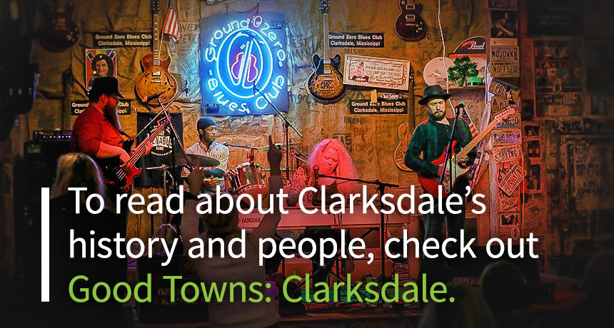 Good Towns: Clarksdale