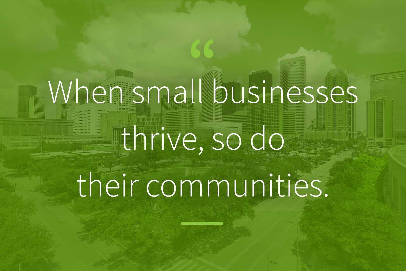 When small businesses thrive, so do their communities